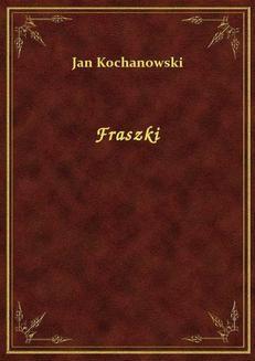 Chomikuj, ebook online Fraszki. Jan Kochanowski