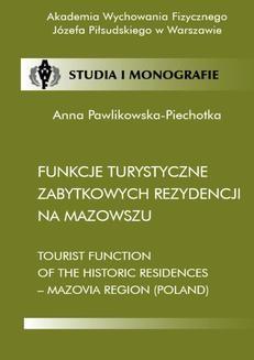 Chomikuj, ebook online Funkcje turystyczne zabytkowych rezydencji na Mazowszu. Anna Pawlikowska-Piechotka