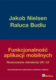 Ebook Funkcjonalność aplikacji mobilnych. Nowoczesne standardy UX i UI pdf