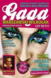 Chomikuj, pobierz ebook online Gaga Warszawski Wilkołak. Maciej Balcerzak