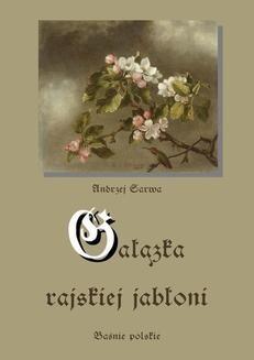 Chomikuj, pobierz ebook online Gałązka rajskiej jabłoni. Andrzej Sarwa