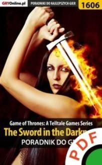 Chomikuj, ebook online Game of Thrones. The Sword in the Darkness. Poradnik do gry. Jacek 'Ramzes' Winkler