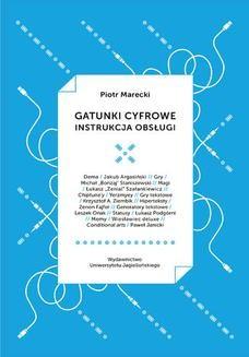 Chomikuj, ebook online Gatunki cyfrowe. Instrukcja obsługi. Piotr Marecki