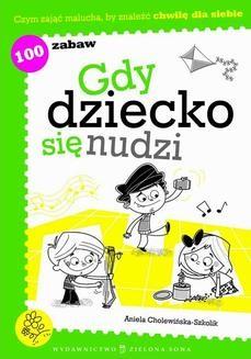 Chomikuj, ebook online Gdy dziecko się nudzi. Aniela Cholewińska-Szkolik