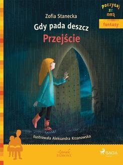 Chomikuj, ebook online Gdy pada deszcz. Przejście. Zofia Stanecka