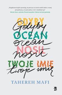 Chomikuj, ebook online Gdyby ocean nosił twoje imię. Tahereh Mafi