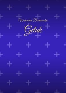 Chomikuj, ebook online Geluk. Weronika Borkowska