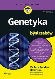 Ebook Genetyka dla bystrzaków. Wydanie II pdf