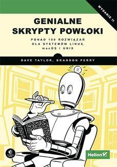 Chomikuj, ebook online Genialne skrypty powłoki. Ponad 100 rozwiązań dla systemów Linux, macOS i Unix. Dave Taylor
