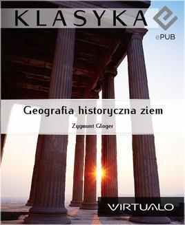 Chomikuj, ebook online Geografia historyczna ziem. Zygmunt Gloger