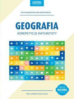 Chomikuj, ebook online Geografia. Korepetycje maturzysty. eBook. Sławomir Dmowski