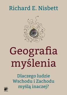 Chomikuj, pobierz ebook online Geografia myślenia. Richard E. Nisbett