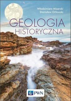 Chomikuj, ebook online Geologia historyczna. Włodzimierz Mizerski