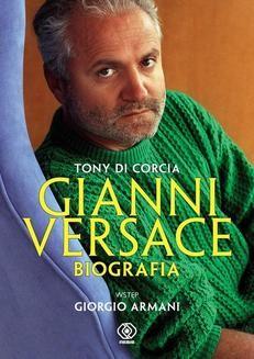 Chomikuj, ebook online Gianni Versace. Biografia.. Tony di Corcia