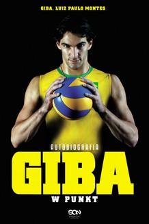 Chomikuj, ebook online Giba. W punkt. Autobiografia. Luiz Paulo Montes