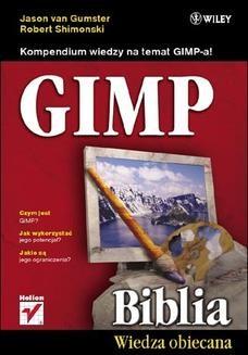 Chomikuj, ebook online GIMP Biblia. Jason van Gumster