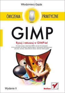 Ebook GIMP. Ćwiczenia praktyczne. Wydanie II pdf