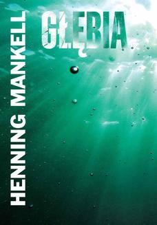 Chomikuj, ebook online Głębia. Henning Mankell