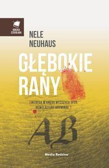 Chomikuj, ebook online Głębokie rany. Nele Neuhaus
