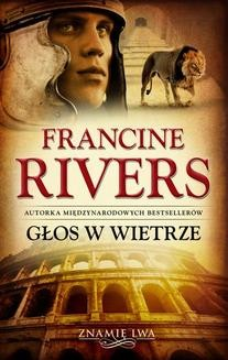 Chomikuj, ebook online Głos w wietrze. Francine Rivers