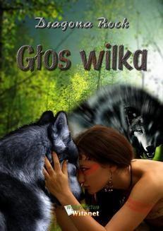 Chomikuj, ebook online Głos wilka. Dragona Rock