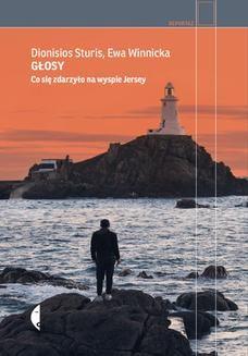 Chomikuj, ebook online Głosy. Co się zdarzyło na wyspie Jersey. Dionisios Sturis