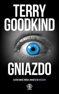 Chomikuj, ebook online Gniazdo. Terry Goodkind