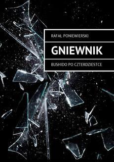 Ebook Gniewnik. Bushido po czterdziestce pdf