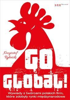 Chomikuj, ebook online Go global!. Krzysztof Rybiński