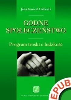 Ebook Godne społeczeństwo. Program troski o ludzkość pdf