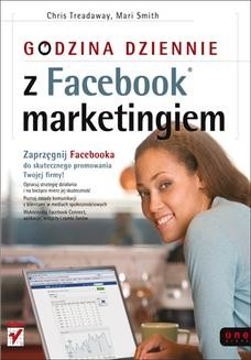 Chomikuj, ebook online Godzina dziennie z Facebook marketingiem. Chris Treadaway