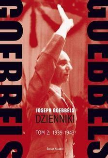 Chomikuj, ebook online Goebbels. Dzienniki. Tom 2: 1939-45. Joseph Goebbels