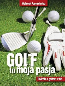 Ebook Golf moja pasja pdf
