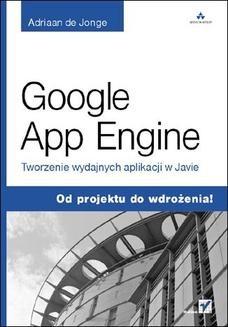 Chomikuj, ebook online Google App Engine. Tworzenie wydajnych aplikacji w Javie. Adriaan de Jonge