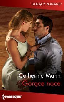 Chomikuj, ebook online Gorące noce. Catherine Mann