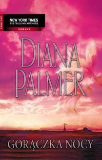 Chomikuj, pobierz ebook online Gorączka nocy. Diana Palmer