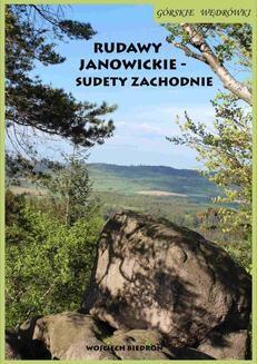 Chomikuj, ebook online Górskie wędrówki Rudawy Janowickie – Sudety Zachodnie. Wojciech Biedroń