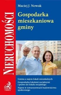 Chomikuj, ebook online Gospodarka mieszkaniowa gminy. Maciej J. Nowak