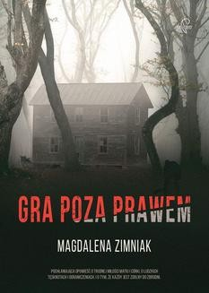 Chomikuj, ebook online Gra poza prawem. Magdalena Zimniak