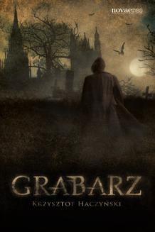 Chomikuj, ebook online Grabarz. Krzysztof Haczyński