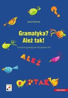Chomikuj, ebook online Gramatyka? Ależ tak!. Joanna Machowska