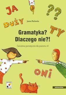 Chomikuj, ebook online Gramatyka? Dlaczego nie?!. Joanna Machowska