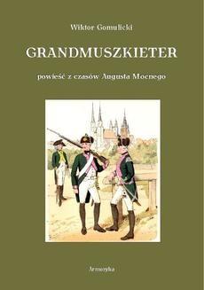 Chomikuj, ebook online Grandmuszkieter. Wiktor Gomulicki
