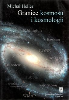 Chomikuj, pobierz ebook online Granice kosmosu i kosmologii. Michał Heller