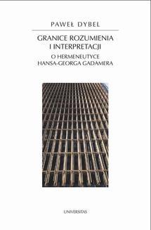 Ebook Granice rozumienia i interpretacji. O hermeneutyce Hansa-Georga Gadamera pdf
