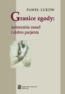 Chomikuj, ebook online Granice zgody. Paweł Łuków