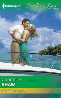 Chomikuj, pobierz ebook online Grecki kochanek. Chantelle Shaw