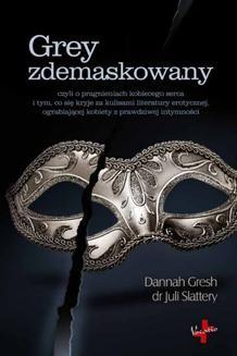 Chomikuj, ebook online Grey zdemaskowany. Dannah Gresh