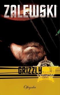 Chomikuj, ebook online Grizzly. Adam Zalewski