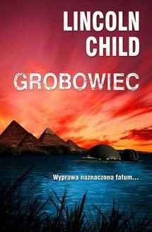 Chomikuj, ebook online Grobowiec. Lincoln Child